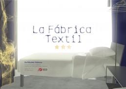 La Fábrica Textil: Presentation Page